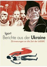 http://www.reprodukt.com/produkt/graphicnovels/berichte-aus-der-ukraine-erinnerungen-an-die-zeit-der-udssr/